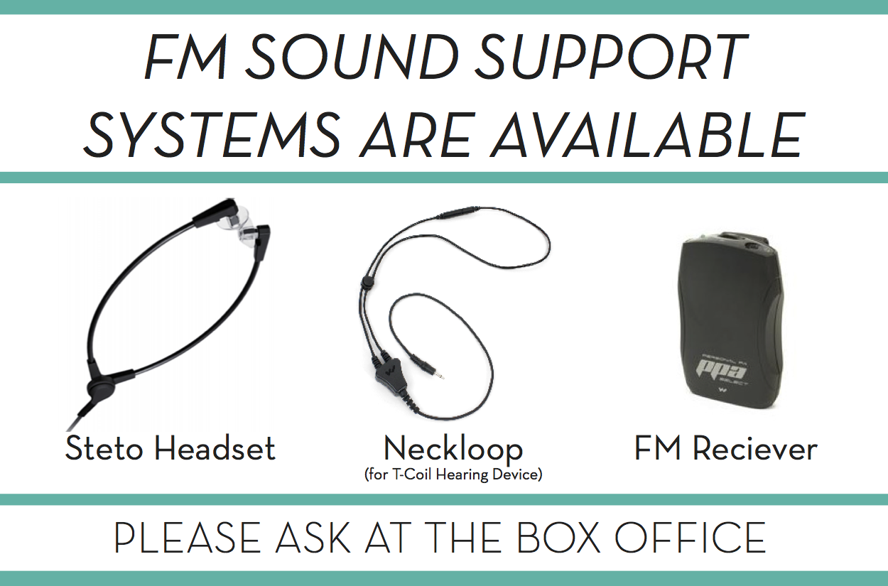 Visual image of signage provided for Ultrasound - FM Sound Support Systems available at the box office
